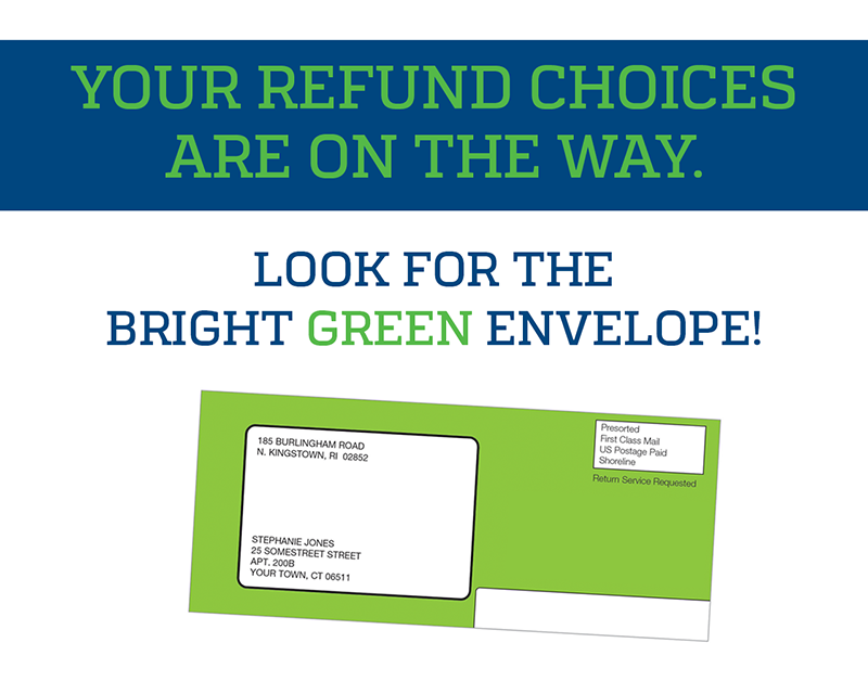 BankMobile: Your refund choices are on the way. Look for the bright green envelope!