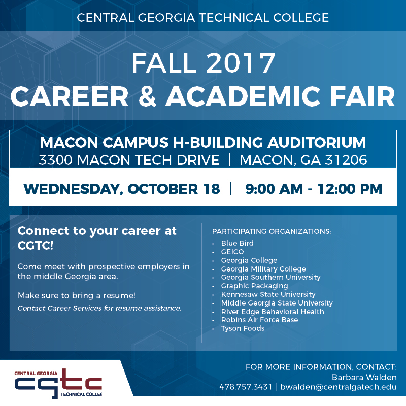 Job Fair for students coming to CGTC on Oct. 18, 2017. Contact Barabara Walden at bwalden@centralgatech.edu