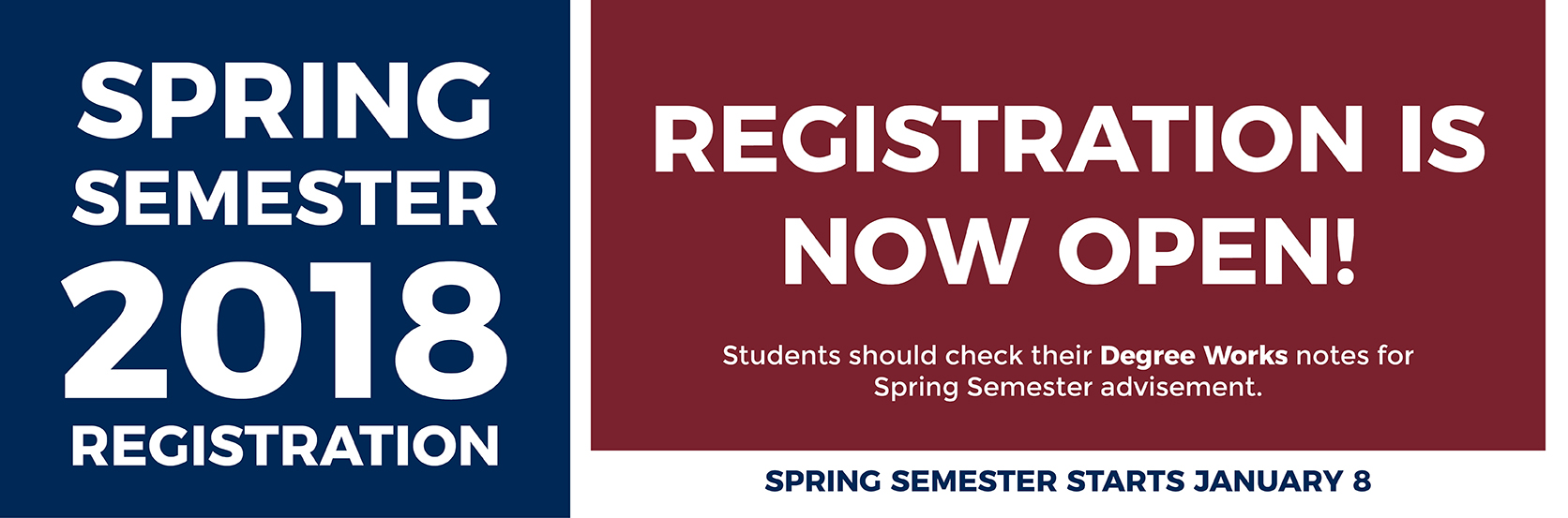 Spring semester registration now open.