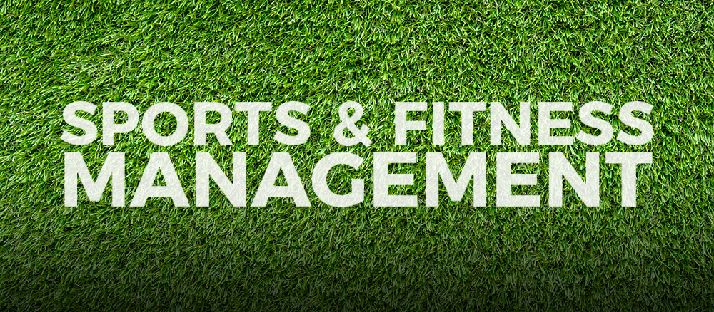 Grass background with the words Sports & Fitness Management on top
