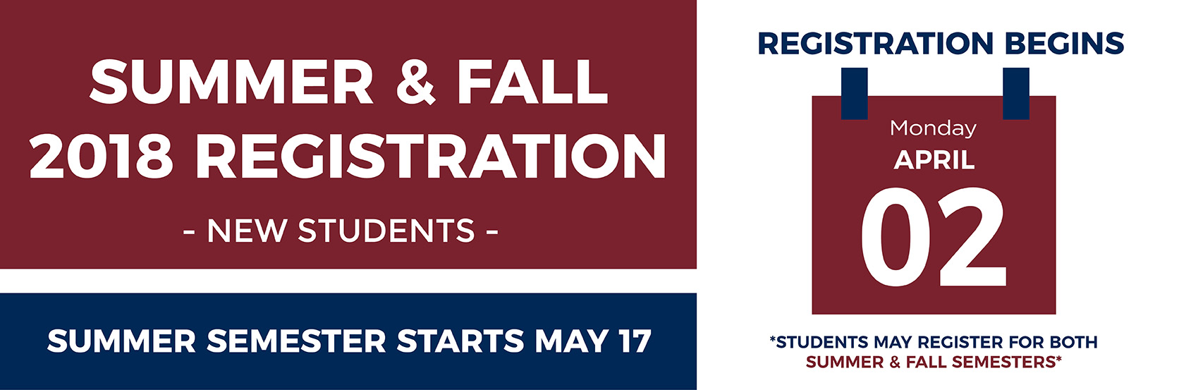Summer and Fall Registration Calendar Graphic; Registration begins April 2 for New Students.