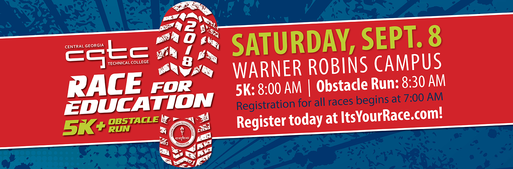 The CGTC Foundation will host its 9th Annual Race for Education 5K and Obstacle Run on Saturday, September 9, 2018. Register at itsyourrace.com.