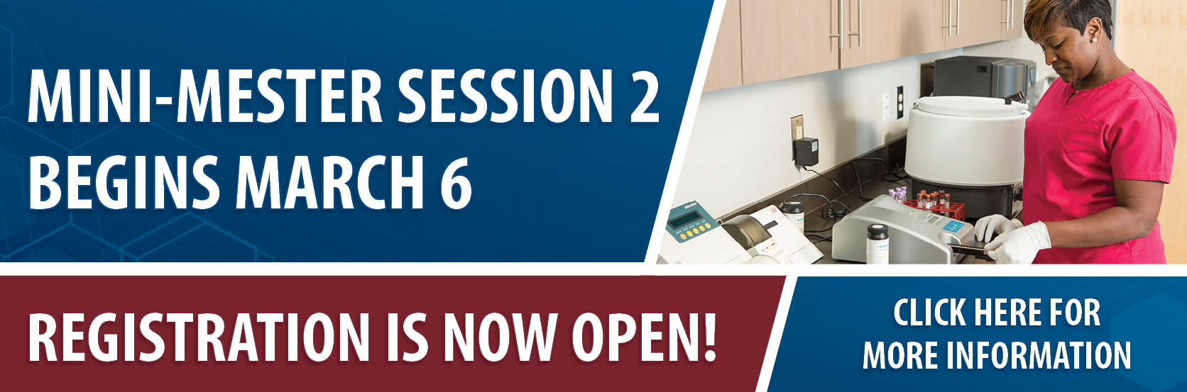 Mini-mester Session 2 Begins March 6. Registration is now open. Click for more information..