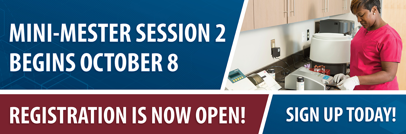 Registration for fall mini-mester is now open. Fall Mini-Mester Starts October 8