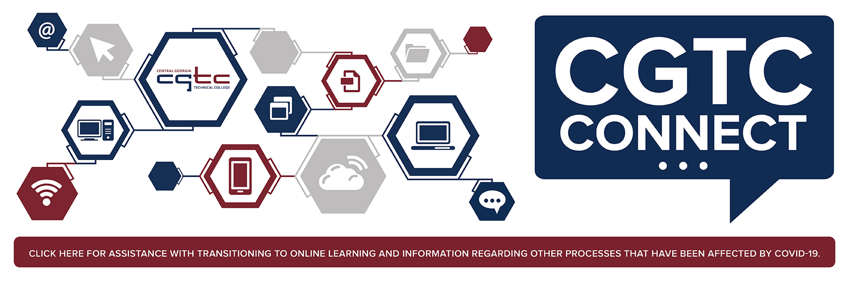 CLICK HERE FOR ASSISTANCE WITH TRANSITIONING TO ONLINE LEARNING and information regarding other processes that have been affected by COVID-19.