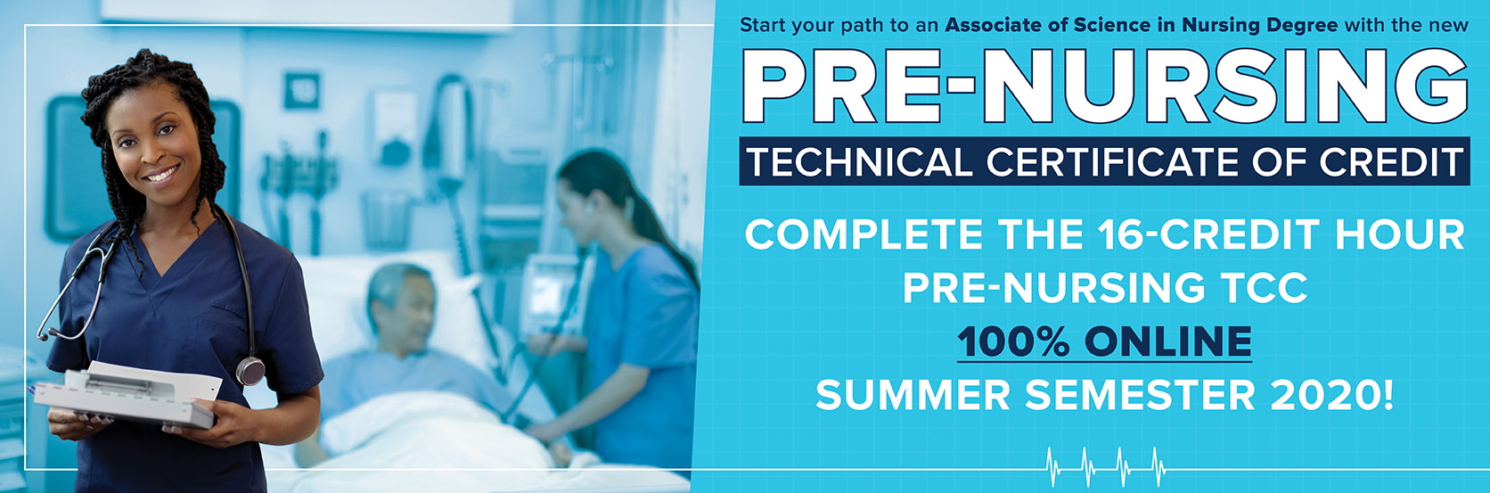 Complete the new Pre-Nursing program 100% online this summer!