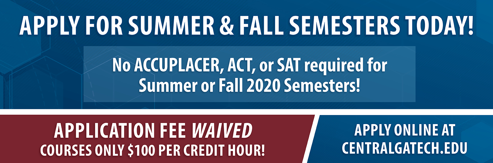 Summer and Fall Application Fees and testing waiver