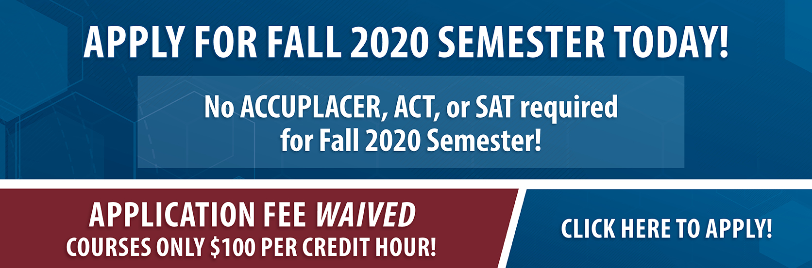 Fall Semester begins August 18. Click here to apply.