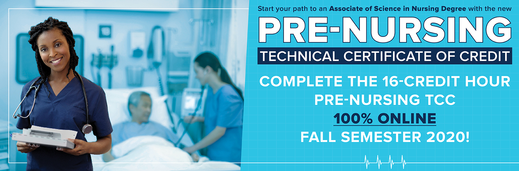 Enroll in the new Pre-Nursing TCC Today! Only 16 Credit Hours and 100% online for fall semester.