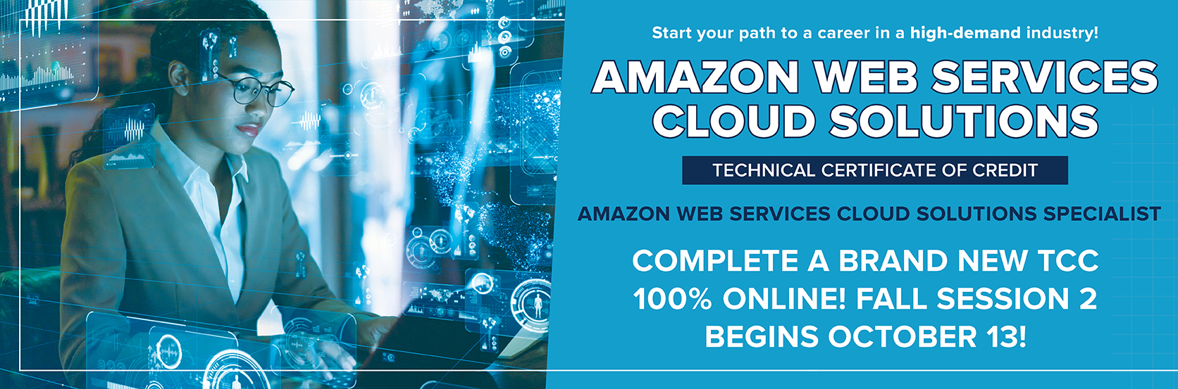 Start your path to a career in a high-demand industry with the new, online Amazon Web Services Cloud Solutions TCC! Apply online today at www.centralgatech.edu/admissions-financial-aid.