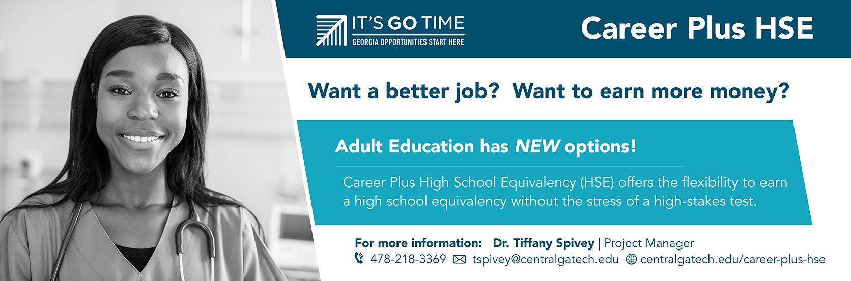 New Adult Education options are available. Email Tiffany Spivey at tspivey@centralgatech.edu for details.
