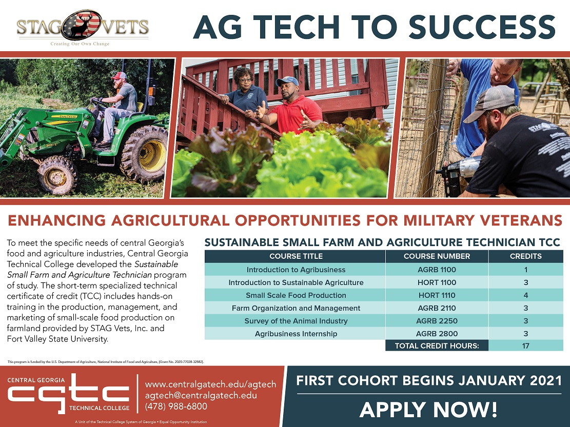 Soon veterans will be able to take their service from farm to table, as Central Georgia Technical College (CGTC) in collaboration with STAG Vets, Inc. in Baldwin County, and Fort Valley State University (FVSU) received grant funding to create a sustainable foods technical certificate program.