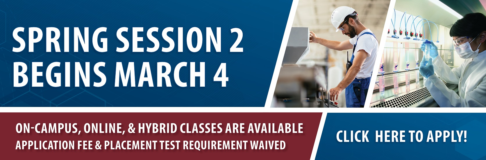 Spring Session 2 at CGTC begins March 4. Click toapply.
